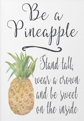 6b147ad166c466c7a8887f29946e3dc3--pineapple-art-pineapple-quotes